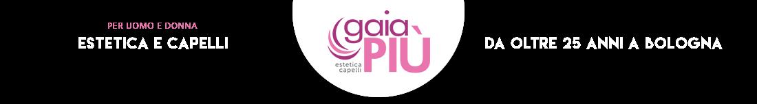 Centro estetica e tricologia - Gaia più - Bologna